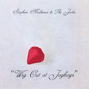 Review: Stephen Malkmus & The Jicks - Wig Out At Jagbags