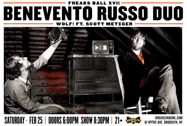 The Benevento Russo Duo Return To Freaks Ball XVII, Two Uncirculated Recordings Emerge