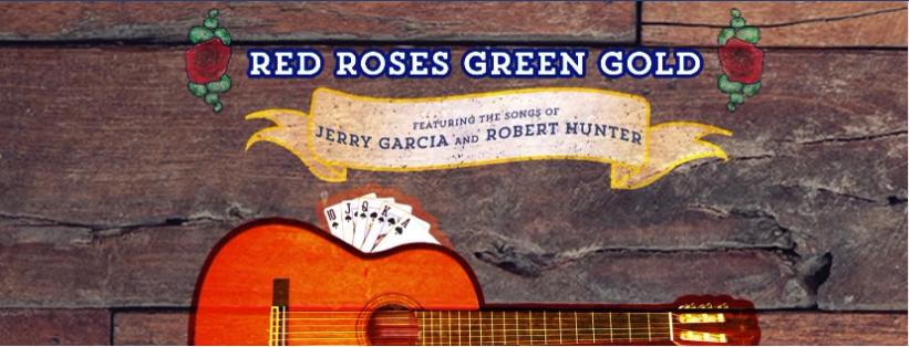 A Little Peek Inside The Grateful Dead Musical: Red Roses, Green Gold